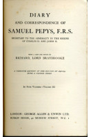 Diary and Correspondence of Samuel Pepys F. R. S.: Secretary to the Admiralty in the Reigns of Charles II. And James II.- Volume III