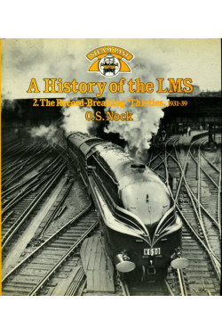 A History of the LMS  Volume 2: The Record-breaking Thirties, 1931-1939