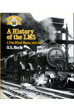 A History of the LMS  Volume 1: The First Years 1923-1930