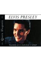 Elvis Presley : Quote Unquote