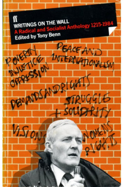 Writings on the Wall: Radical and Socialist Anthology, 1215-1984