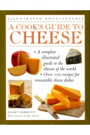 A Cook's Guide to Cheese