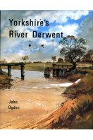 Yorkshire's River Derwent (Signed By Author)