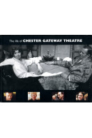 The Life of Chester Gateway Theatre