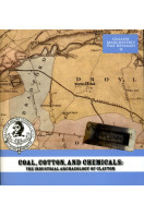 Coal, Cotton, and Chemicals: The Industrial Archaeology of Clayton