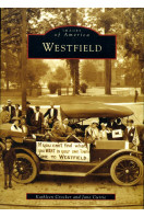 Westfield (Images of America (Signed By Author)