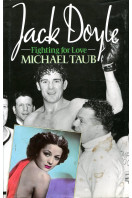 Jack Doyle Fighting for Love: Biography