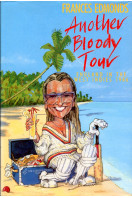 Another Bloody Tour: England in the West Indies, 1986 (Signed By Author)