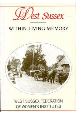 West Sussex within Living Memory