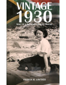 Vintage 1930: Story of a Twentieth Century Woman (Signed By Author)