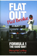 Flat Out, Flat Broke: Formula 1 the Hard Way!: Bk. H886