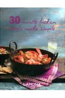 30 Minute Indian Meals Made Simple