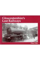 Gloucestershire's Lost Railways