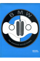 B. M. W.: The Bavarian Motor Works (BMW)