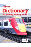 Modern Railways Dictionary of Railway Industry Terms