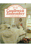 The Complete Book of Candlewick Embroidery