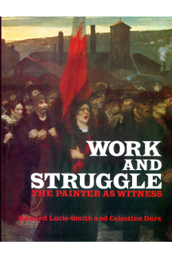 Work and struggle: The painter as witness, 1870-1914