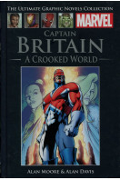 Captain Britain : A Crooked World (Marvel Ultimate Graphic Novels Collection)