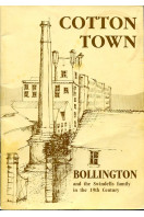 Cotton Town. Bollington and the Swindells Family in the 19th Century.