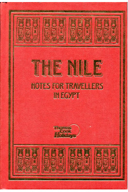 The Nile : Notes for Travellers in Egypt