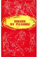 Rugger My Pleasure
