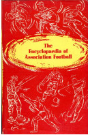 The Encyclopaedia of Association Football