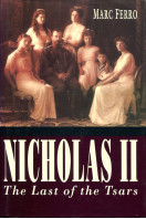 Nicholas II: The Last of the Tsars