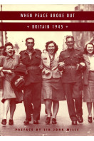 When Peace Broke Out: Britain, 1945