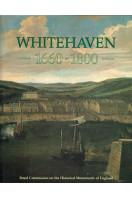 Whitehaven, 1660-1800: A New Town of the Late Seventeenth Century - A Study of Its Buildings and Urban Development