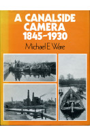 A Canalside Camera, 1845-1930