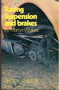 Tuning: Suspension and Brakes ('Cars and Car Conversions' tuning companions, vol.3)