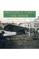 Britain's First Air Show : Doncaster Racecourse 1909, 100th anniversary Edition