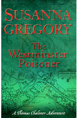 The Westminster Poisoner: (Adventures of Thomas Chaloner)