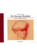 The Drawing Handbook : Learning from the Masters
