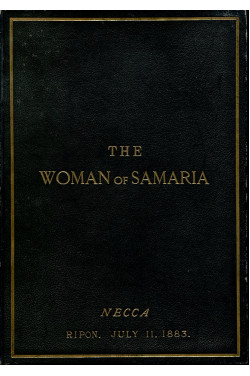 The Woman of Samaria : A Sacred Cantata (Signed By Officials)
