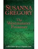 The Westminster Poisoner: 4: Chaloner's Fourth Exploit in Restoration London
