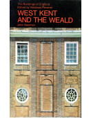 West Kent and the Weald (The Buildings of England)