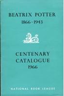 Beatrix Potter 1866-1943 : Centenary Catalogue 1966
