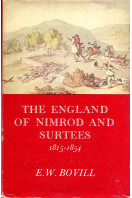 The England of Nimrod and Surtees 1815-1854