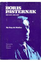 Boris Pasternak: His Life and Art