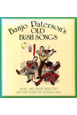 Banjo Paterson's Old Bush Songs