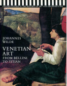Venetian Art: From Bellini to Titian (Studies in History of Art & Architecture)