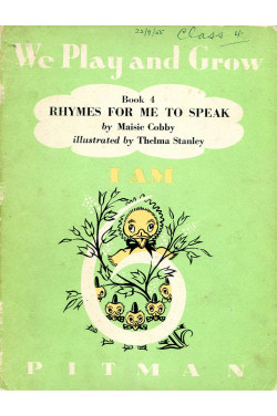 We Play and Grow Book 4- Rhymes for Me to Speak - I am 6