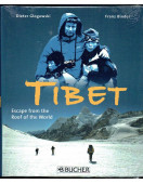 Tibet: Escape from the Roof of the World