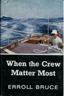 When the Crew Matters Most : An Ocean-Racing Story