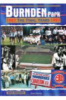 Burnden Park : The Final Years 1987-1997