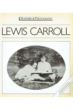 Lewis Carroll (Masters of Photography S.)