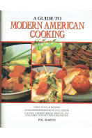 A Guide to Modern American Cooking