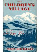 The Children's Village : Pestalozzi (Signed By Author)