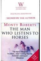 The Man Who Listens To Horses (Signed By Author)